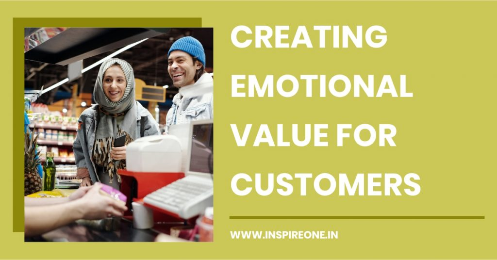 creating emotional value for customers