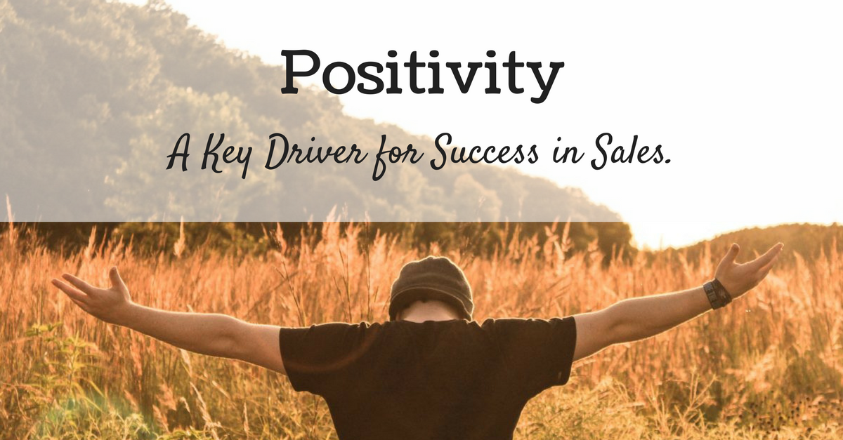 Positivity – A Key Driver for Success in Sales
