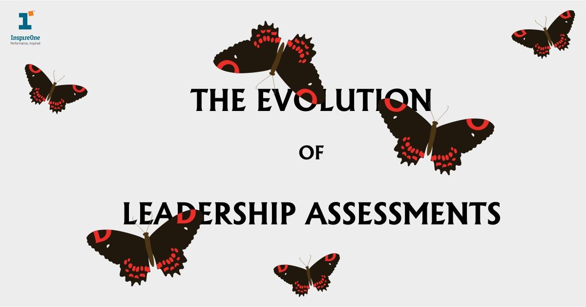 The Evolution of Leadership Assessments