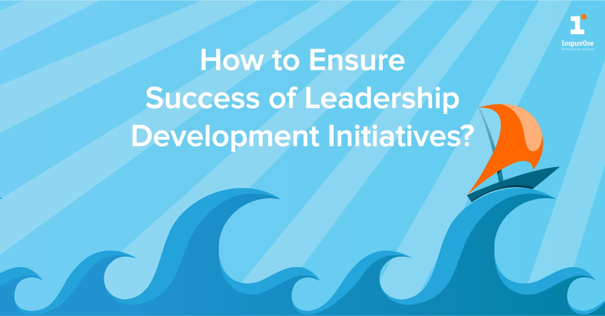 how to ensure success of leadership development initiatives