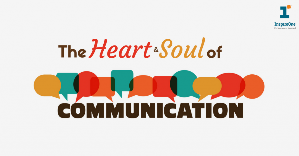 the heart and soul of communication
