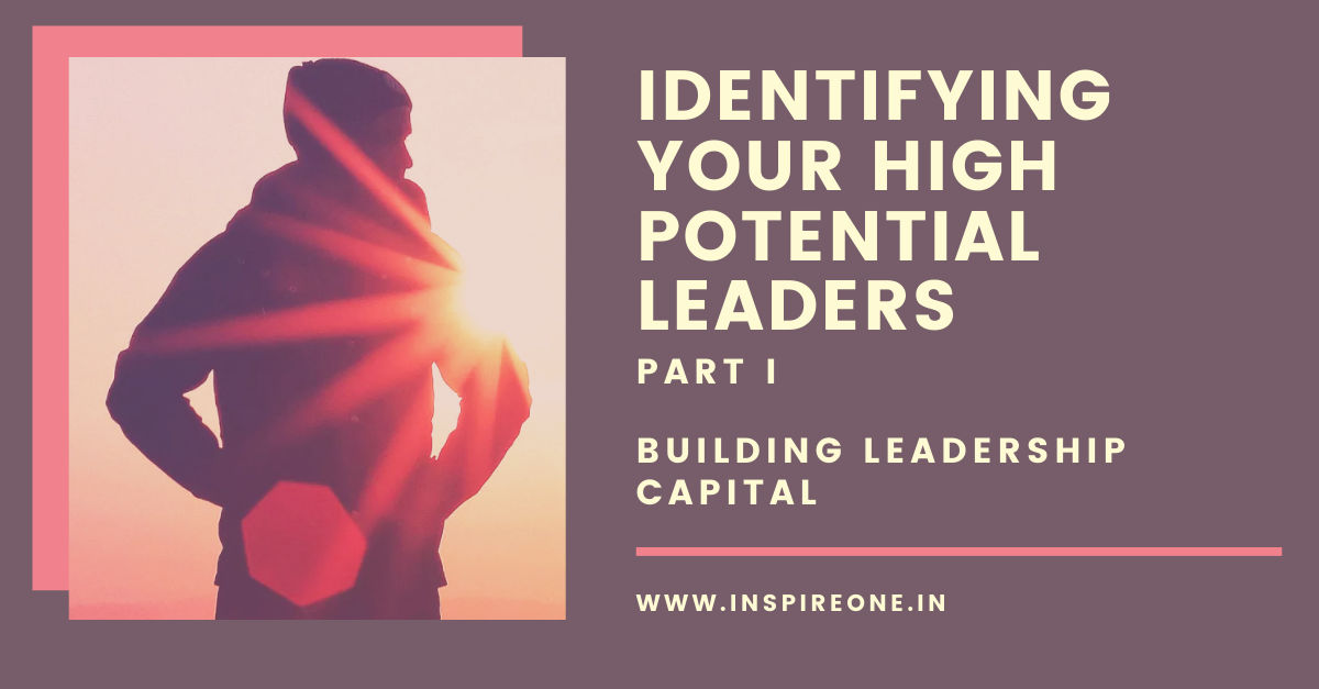 Identifying your High Potential Leaders – Part 1