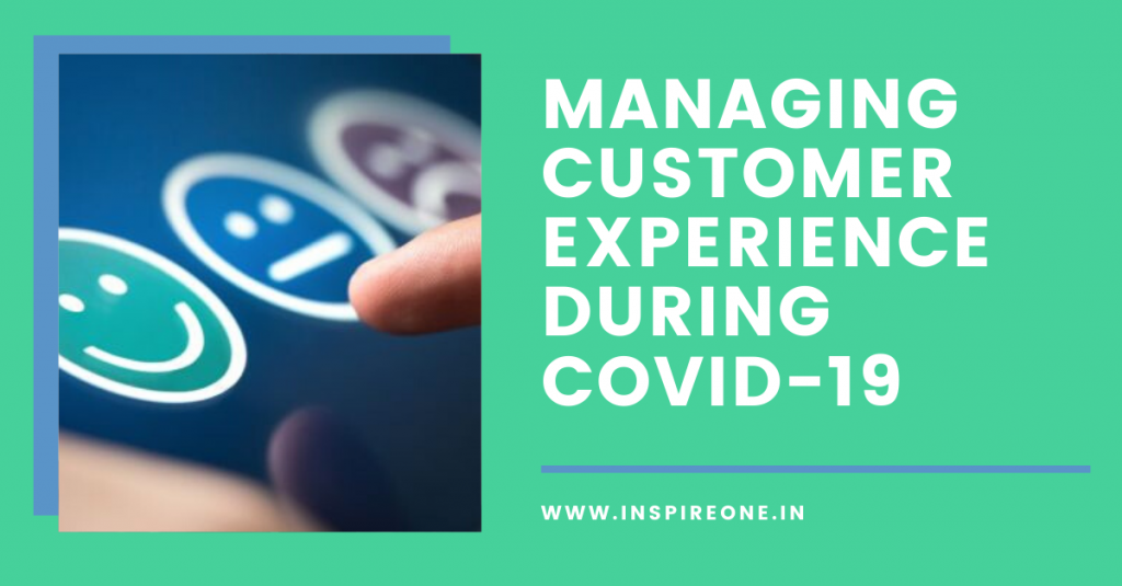 managing customer experience during covid 19