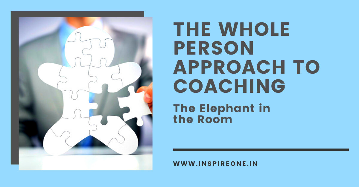 The Whole Person Approach to Coaching