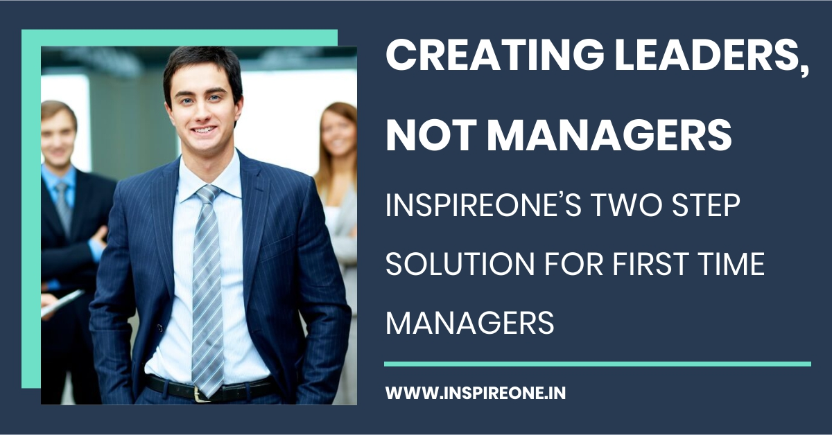 Creating Leaders, not Managers