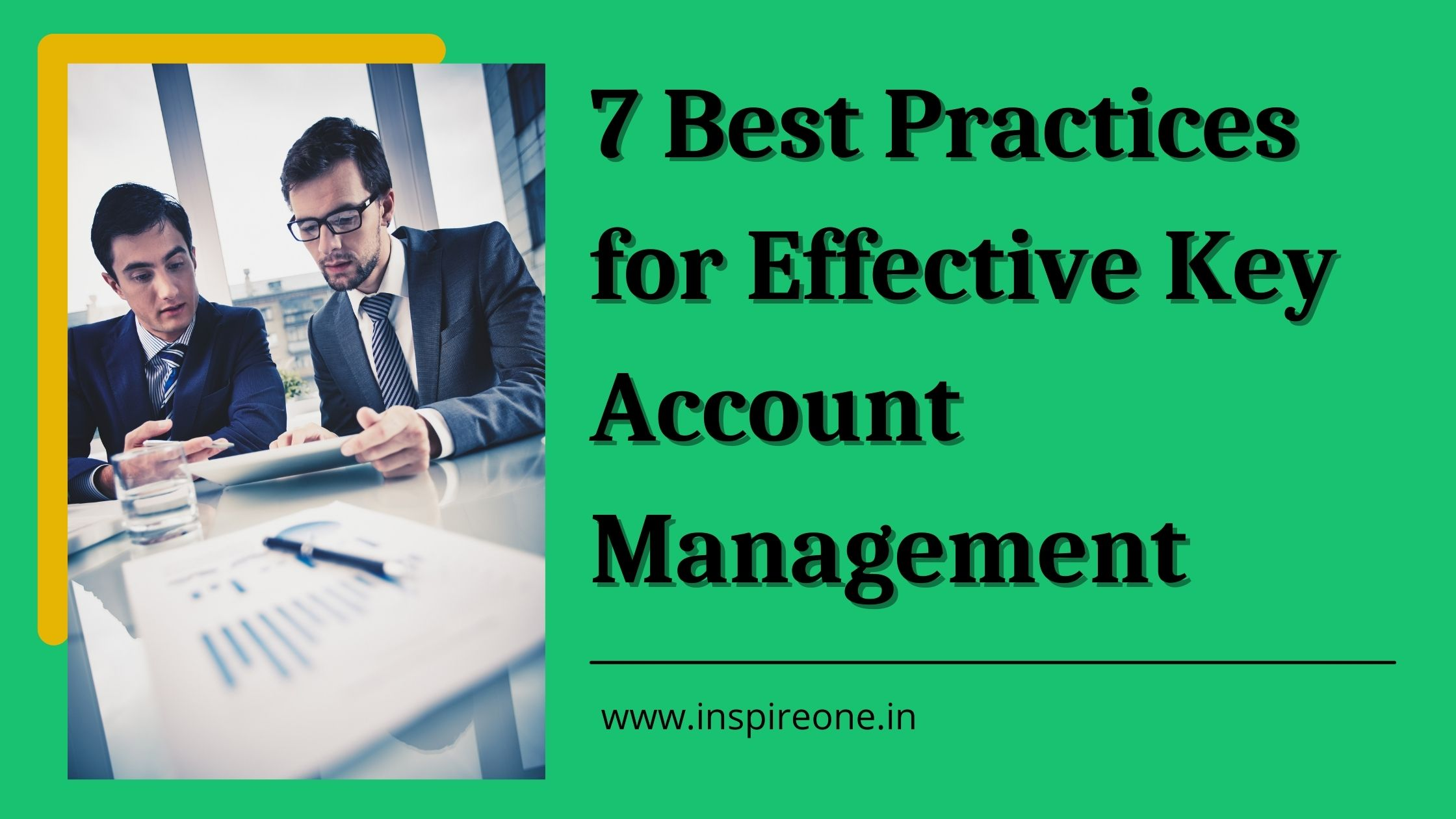 7 Best Practices for Effective Key Account Management
